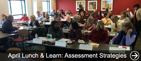link to April Lunch & Learn: Assessment Strategies news article