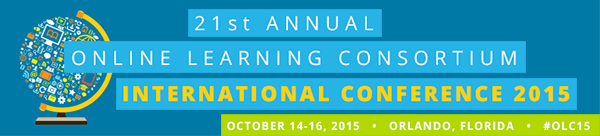 21st annual online learning consortium international conference 2015
